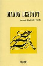 Manon Lescaut: dramma lirico in quattro…
