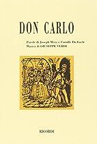 Don Carlo. Opera in cinque atti. Musica di…