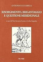 Risorgimento, brigantaggio e questione…