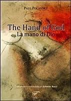 La mano di Dio by Paul Polansky