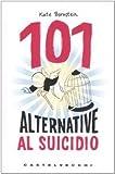 Kate Bornstein: 101 alternative al suicidio