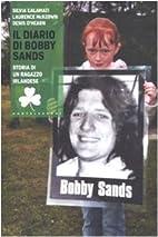 Il diario di Bobby Sands. Storia di un…