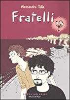 Fratelli by Alessandro Tota