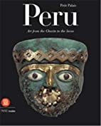 Peru: Art from the Chavin to the Incas…