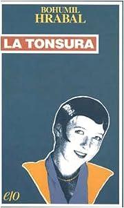 La tonsura by Bohumil Hrabal