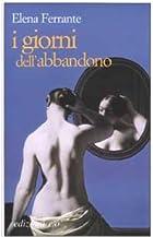 I Giorni Dell'abbandono by Elena Ferrante