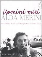 Uomini miei by Alda Merini