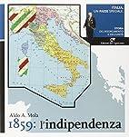 [2! 1859: l'indipendenza by Aldo A.…