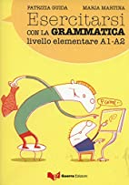Esercitarsi Con LA Grammatica Elementare…