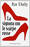 Ita Daly: La signora dalle scarpe rosse