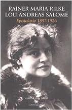 Epistolario 1897-1926 by Rainer M. Rilke
