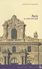 Paris: An Architectural Guide (Itinerari…