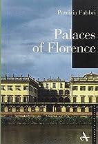 Palaces of Florence by Patrizia Fabbri