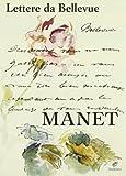 Edouard Manet: Lettere da Bellevue