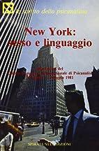 New York: sesso e linguaggio. Documenti del…