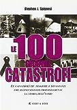 Stephen J. Spignesi: Le cento grandi catastrofi