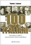 Stephen J. Spignesi: I cento grandi italiani