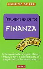 Finanza. Finalmente ho capito! by Maurizio…