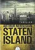 Arthur Nersesian: Staten Island