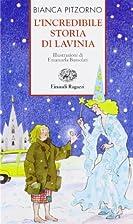 L'incredibile storia di Lavinia by Bianca…