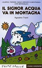 Il Signor Acqua va in montagna by Agostino…
