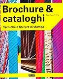 Roger Fawcett-Tang: Brochure & cataloghi. Tecniche e finiture di stampa