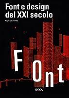 Font e design del XXI secolo by Roger…