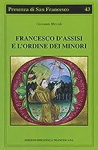 Francesco d'Assisi e l'ordine dei…