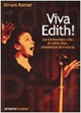 Viva Edith|: la tormentata vita di Edith…