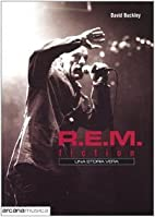 R.E.M. Fiction. Una storia vera by David…