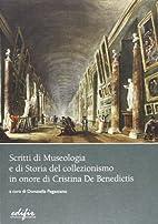 Scritti di museologia e di storia del…
