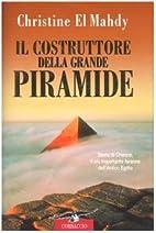 Il costruttore della grande piramide. Storia…