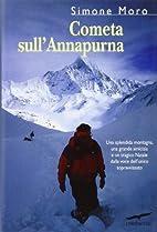 Cometa sull'Annapurna by Moro Simone