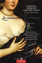 La gemma del cardinale: romanzo by Patrizia…