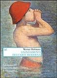 Werner Hofmann: I fondamenti dell'arte moderna