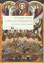 L'Idée de Moyen-Âge by Giuseppe Sergi