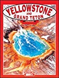 Wilkinson, Todd: Yellowstone and Grand Teton National Parks