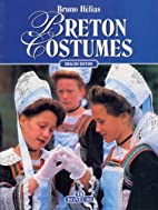 Breton Costumes by Bruno Hélias