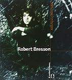 Robert Bresson by Adelio Ferrero