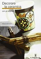 Decorare la ceramica con gli Engobbi by…