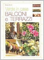 Balconi e terrazzi by Magda Schiff