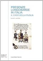 Presenze longobarde in Italia meridionale:…