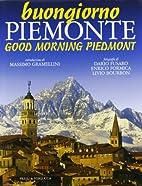 Buongiorno Piemonte by Dario Fusaro