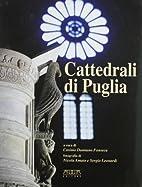 Cattedrali di Puglia by C. D. Fonseca