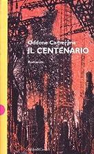 Il centenario (Romanzi e racconti) (Italian…