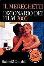 Dizionario Dei Film 2000 by Paolo Mereghetti