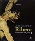 Al sole e all'ombra di Ribera:…