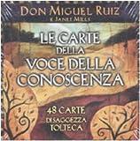 Miguel Ruiz: Le carte della voce della conoscenza. 48 carte di saggezza tolteca