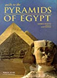 Siliotti, Alberto: Guide to the Pyramids of Egypt