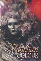 Venetian Colour: The Spirits of Carnival